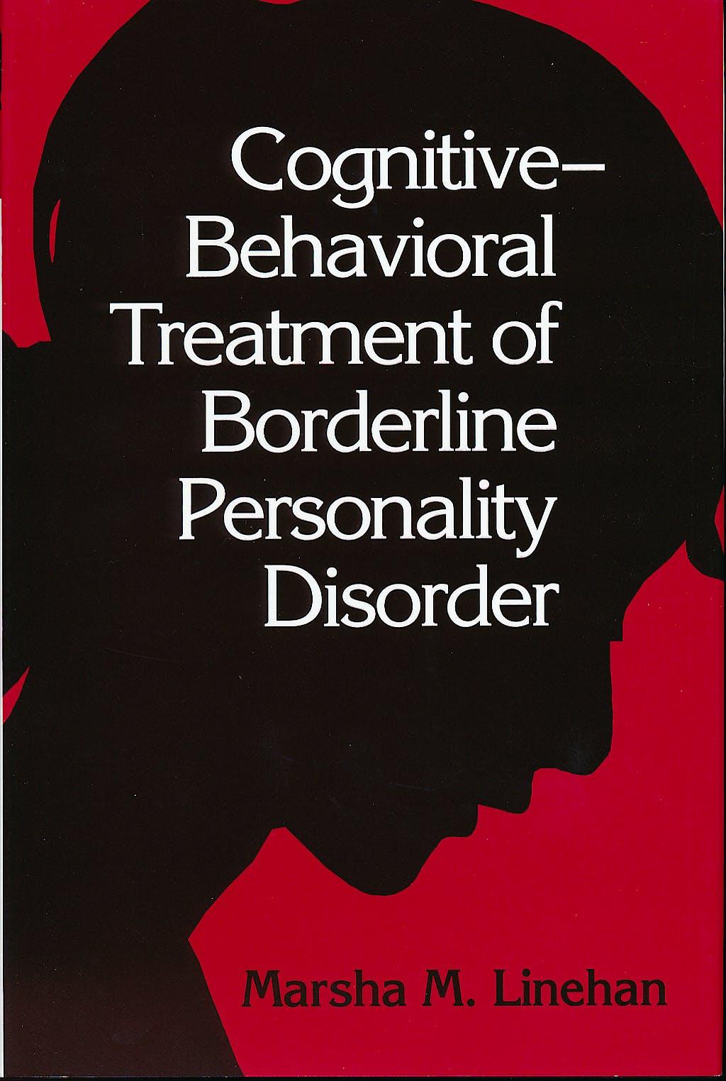 Portada del libro 9780898621839 Cognitive-Behavioral Treatment of Borderline Personality Disorder