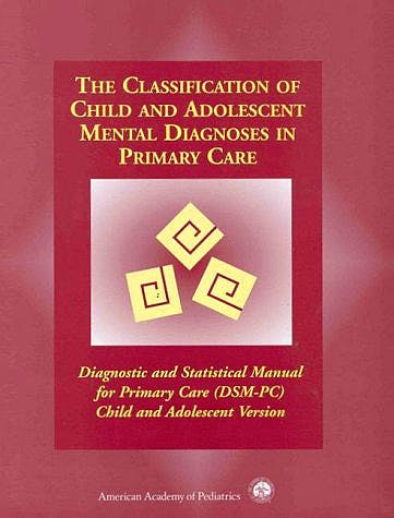 Portada del libro 9780910761710 The Classification of Child & Adolescent Mental Diagnosis Primary Care