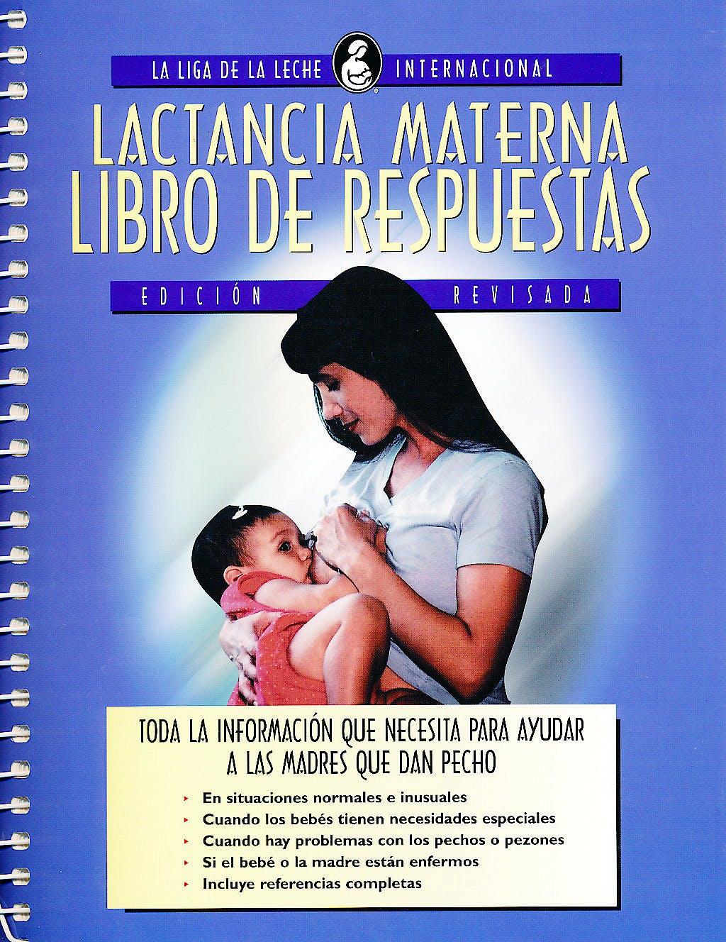 Portada del libro 9780912500911 Lactancia Materna. Libro de Respuestas