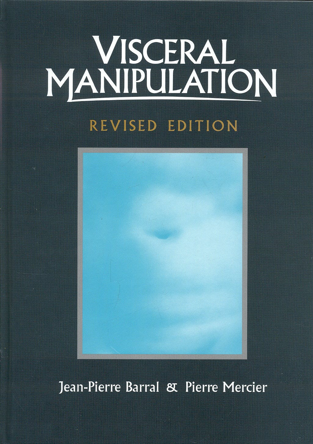 Portada del libro 9780939616527 Visceral Manipulation (Revised Edition)