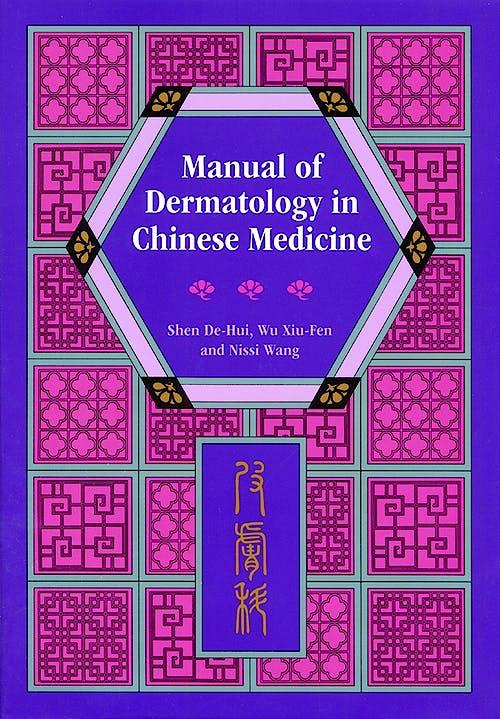 Portada del libro 9780939616602 Manual of Dermatology in Chinese Medicine