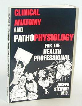 Portada del libro 9780940780064 Clinical Anatomy and Psthophysiology for the Health Profesional