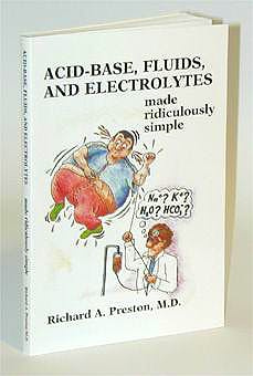Portada del libro 9780940780316 Acid-Base, Fluis, and Electrolytes. Made Ridiculously Simple
