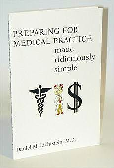 Portada del libro 9780940780385 Preparing for Medical Practice:made Ridiculously Simple