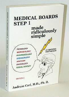 Portada del libro 9780940780392 Medical Boards Step 1: Made Ridiculously Simple