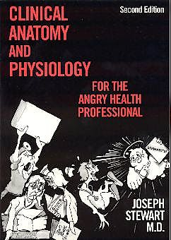 Portada del libro 9780940780484 Clinical Anatomy and Physiology for the Angry Health Professional