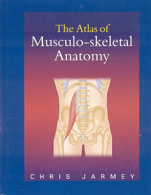 Portada del libro 9780954318833 The Atlas of Musculo-Skeletal Anatomy