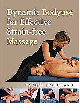 Portada del libro 9780954318895 Dynamic Bodyuse for Effective Strain-Free Massage