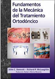 Portada del libro 9780956455543 Fundamentos de la Mecánica del Tratamiento Ortodóncico