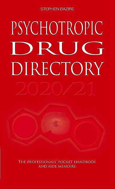 Portada del libro 9780956915665 Psychotropic Drug Directory 2020/21. The Professionals' Pocket Handbook and Aide Memoire