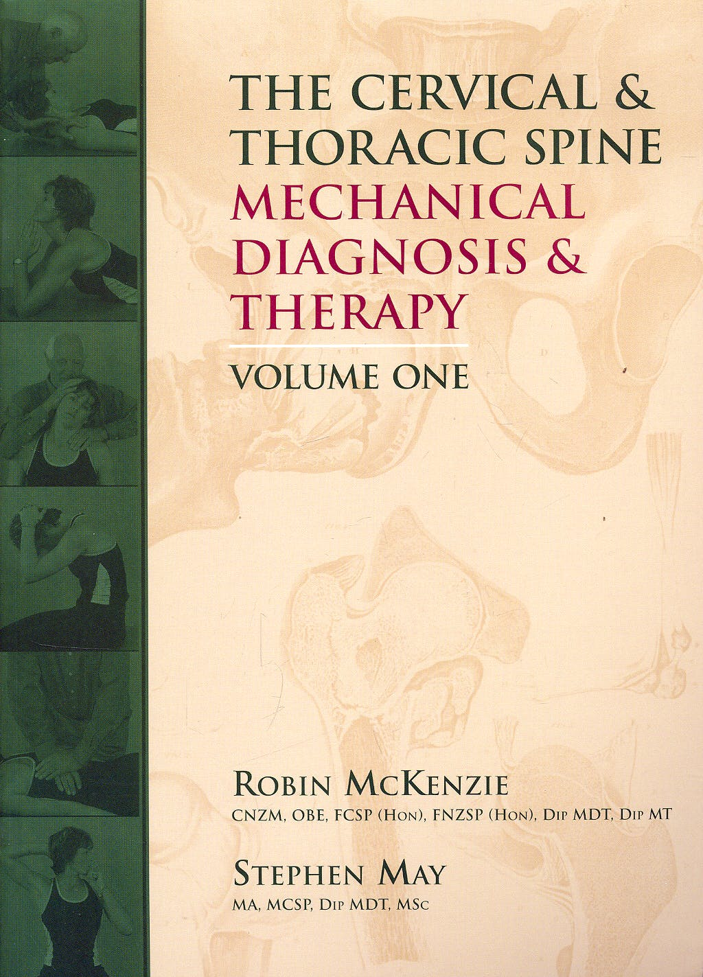 Portada del libro 9780958364775 The Cervical & Thoracic Spine. Mechanical Diagnosis & Therapy, 2 Vols.