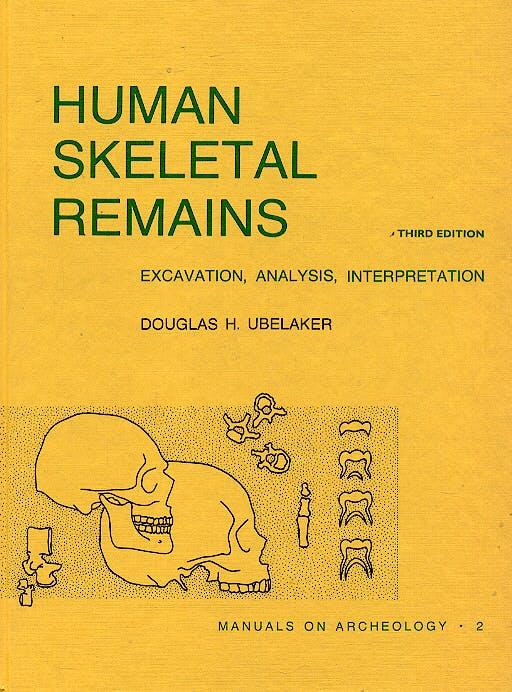 Portada del libro 9780960282272 Human Skeletal Remains: Excavation, Analysis