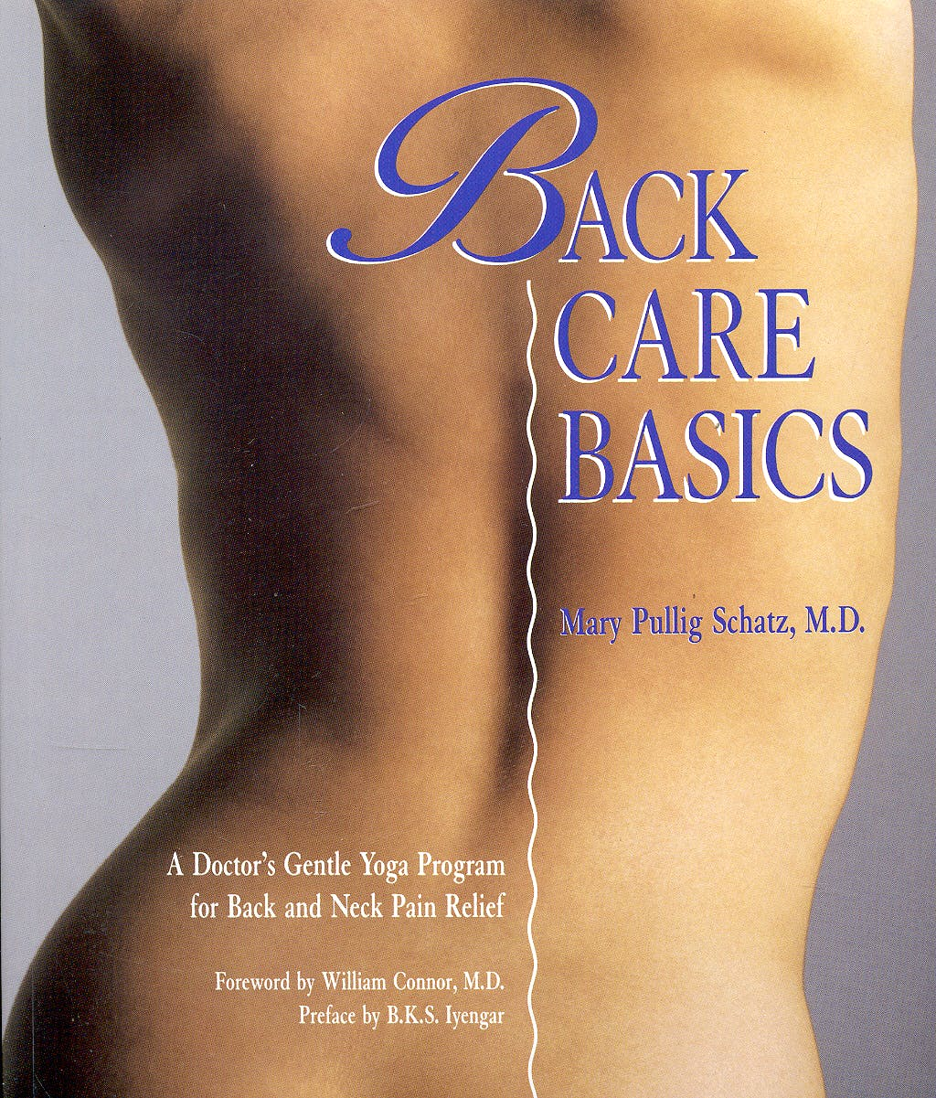 Portada del libro 9780962713828 Back Care Basics: A Doctor's Gentle Yoga Program