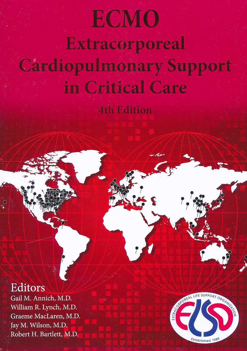 Portada del libro 9780965675642 Ecmo: Extracorporeal Cardiopulmonary Support in Critical Care