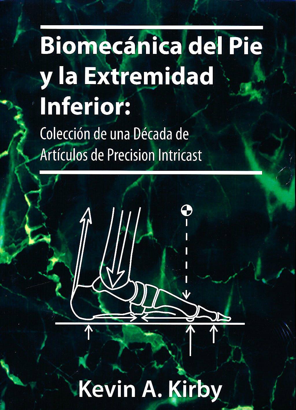 Portada del libro 9780965730952 Biomecánica del Pie y la Extremidad Inferior, 3 Vols.