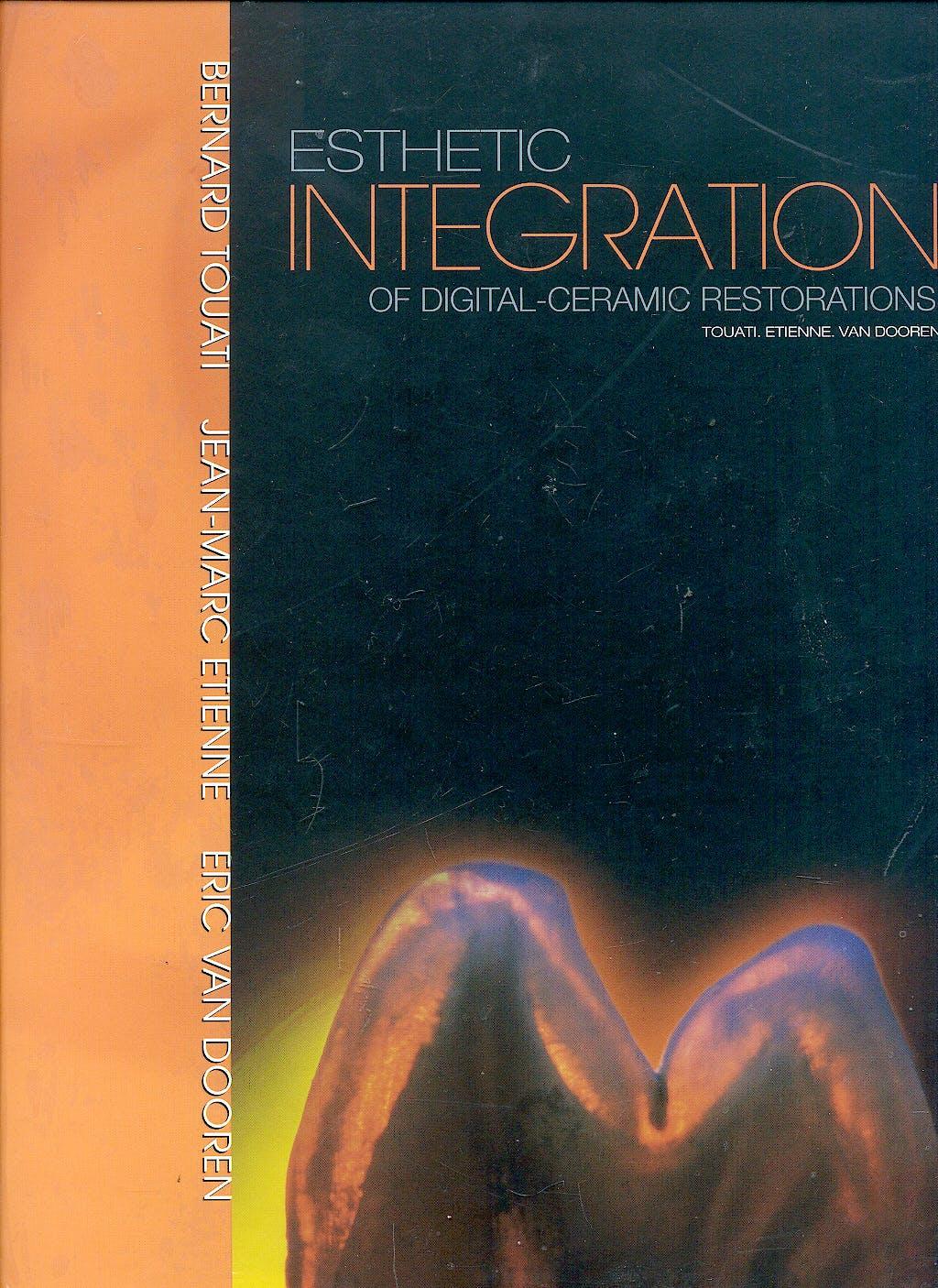 Portada del libro 9780967300924 Esthetic Integration of Digital-Ceramic Restorations