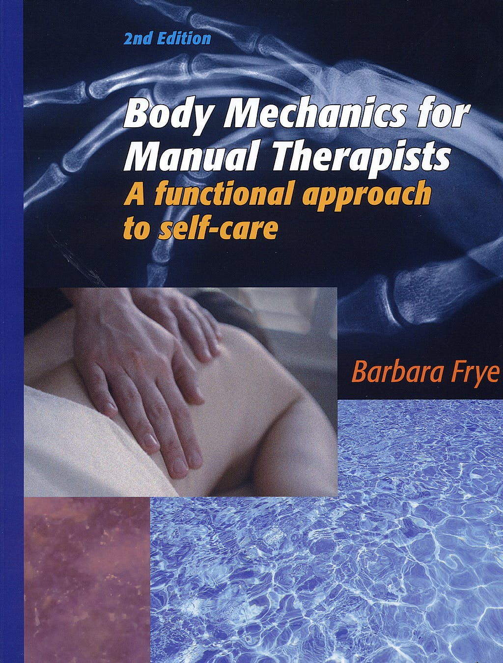Portada del libro 9780970052117 Body Mechanics for Manual Therapists