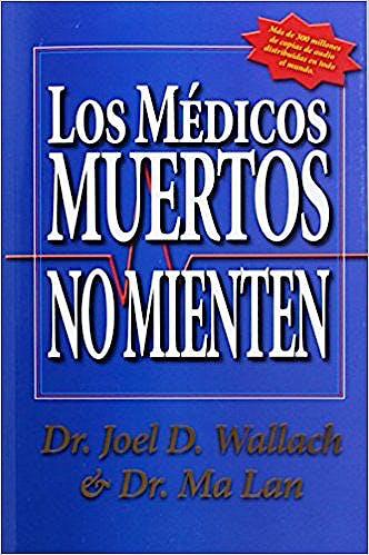 Portada del libro 9780970149008 Los Médicos Muertos No Mienten