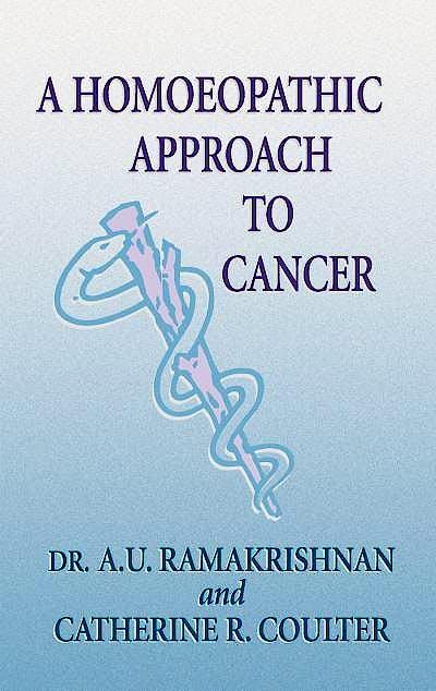 Portada del libro 9780971308206 A Homoeopathic Approach to Cancer