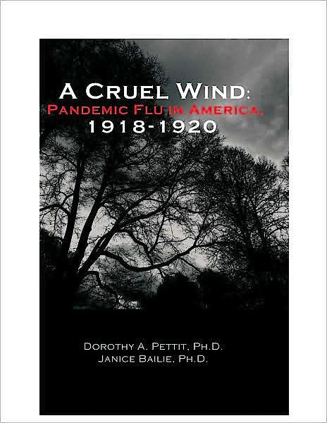 Portada del libro 9780971542822 A Cruel Wind: Pandemic Flu in America 1918-1920