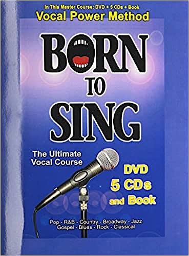 Portada del libro 9780972719490 Born to Sing. Master Course + 5 Cds + 1 Dvd