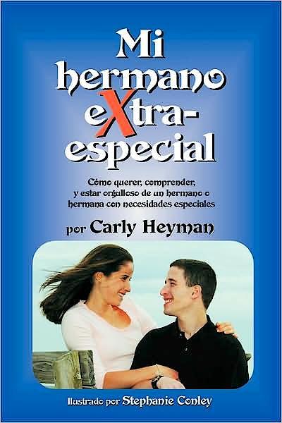 Portada del libro 9780972786546 Mi Hermano Extra Especial