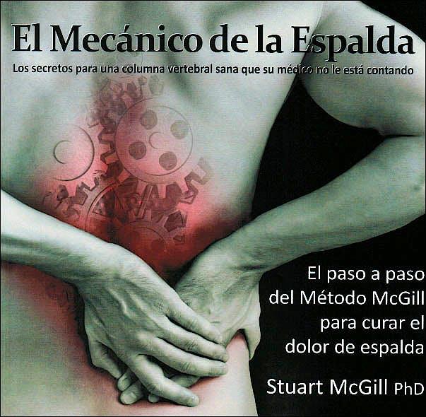 Portada del libro 9780973501858 El Mecánico de la Espalda. Los Secretos para una Columna Sana que su Médico no le está Contando
