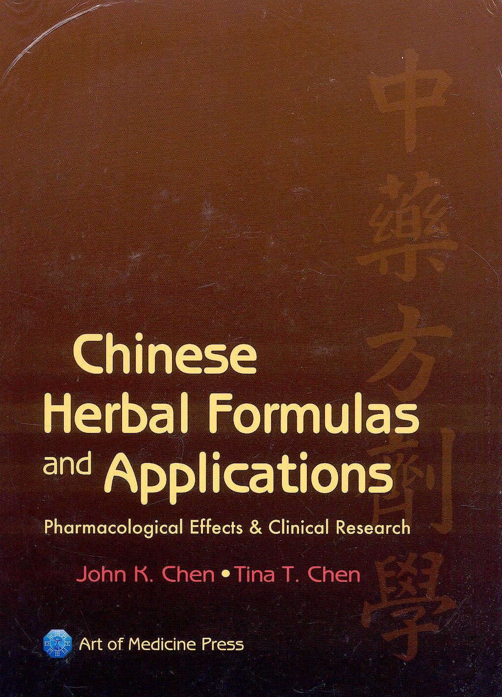 Portada del libro 9780974063577 Chinese Herbal Formulas and Applications