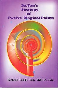 Portada del libro 9780975941201 Dr. Tan's Strategy of Twelve Magical Points