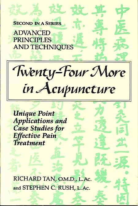Portada del libro 9780975941218 Twenty-Four More in Acupuncture. Unique Point Applications and Case Studies for Effective Pain Treatment