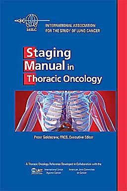 Portada del libro 9780979927430 Staging Manual in Thoracic Oncology (International Association for the Study of Lung Cancer)