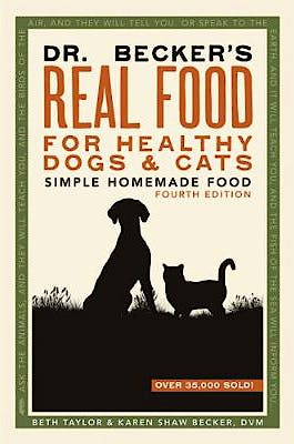 Portada del libro 9780982533123 Dr. Becker's Real Food for Healthy Dogs and Cats