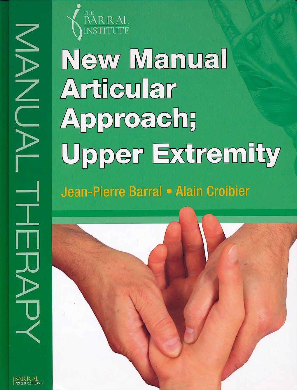 Portada del libro 9780986026249 New Manual Articular Approach; Upper Extremity