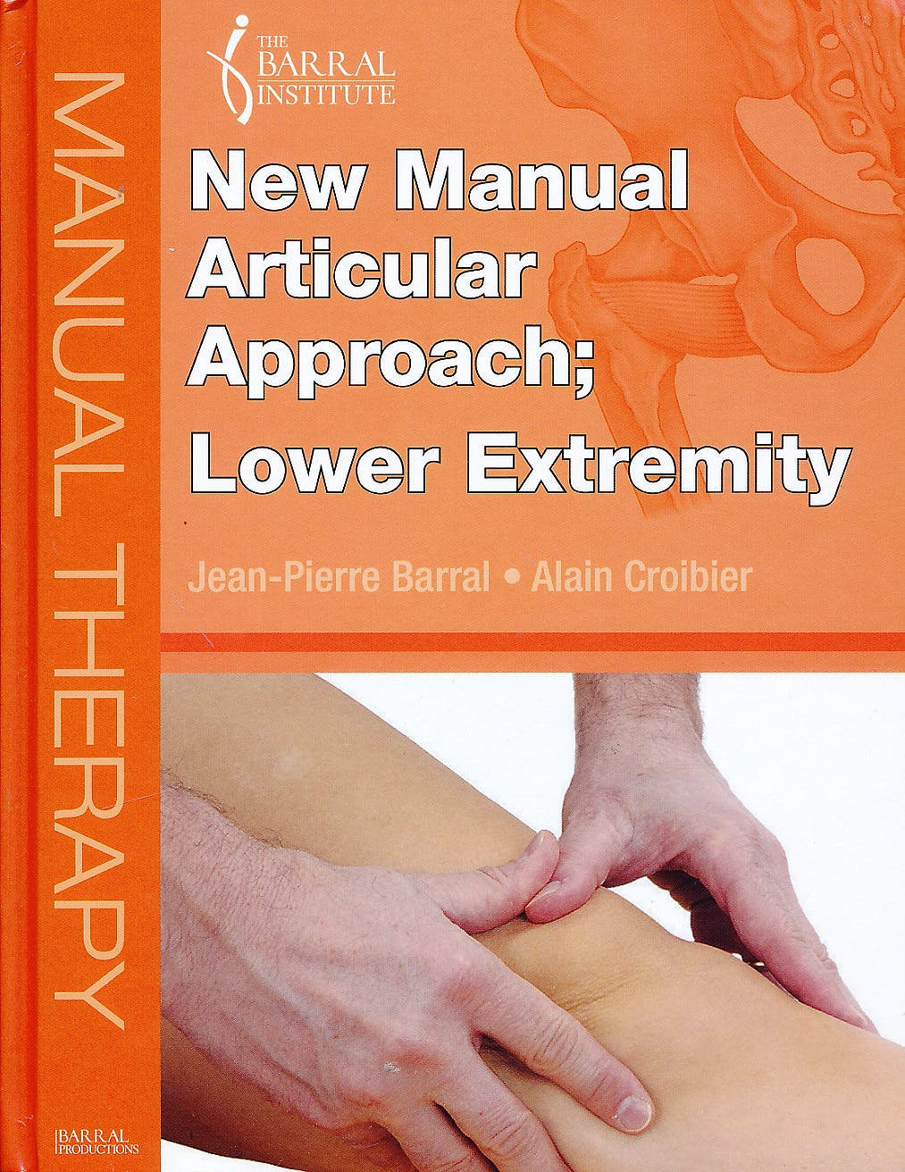 Portada del libro 9780986026287 New Manual Articular Approach : Lower Extremity