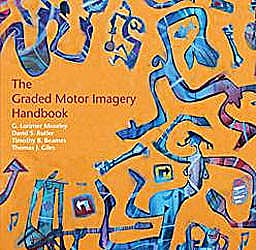 Portada del libro 9780987246752 The Graded Motor Imagery Handbook Updated 2019