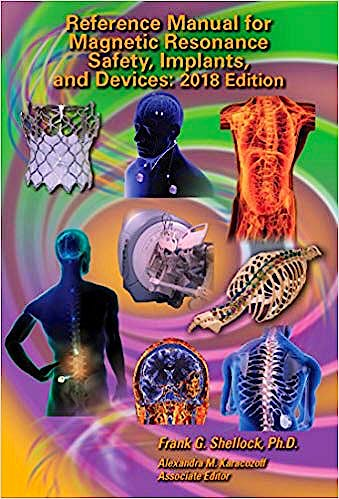 Portada del libro 9780989163255 Reference Manual for Magnetic Resonance Safety, Implants, and Devices 2018