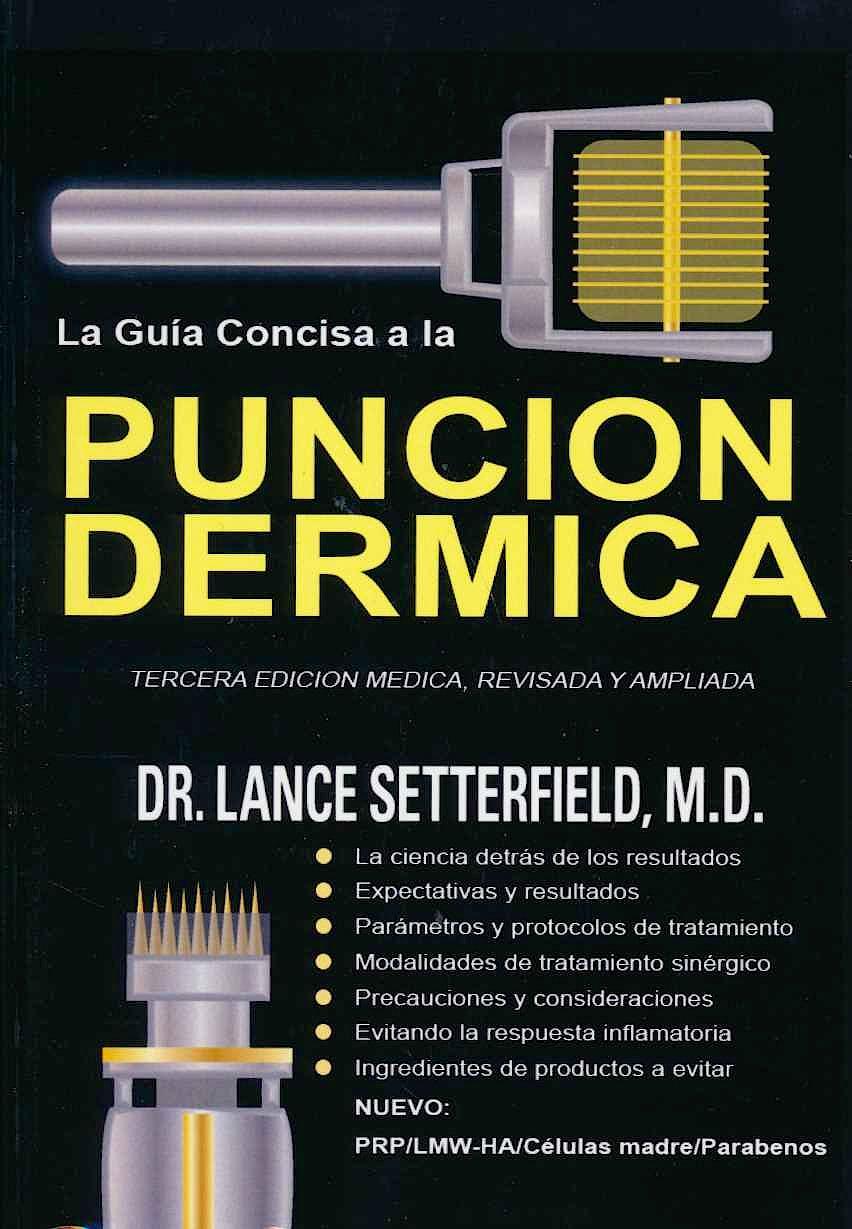 Portada del libro 9780992060428 La Guía Concisa a la Punción Dérmica