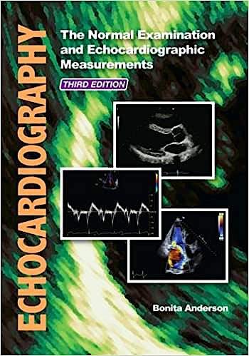Portada del libro 9780992322212 Echocardiography. The Normal Examination and Echocardiographic Measure