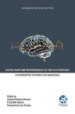 Portada del libro 9780997819434 Alpha-Theta Neurofeedback In The 21st Century. A Handbook For Clinicians And Researchers
