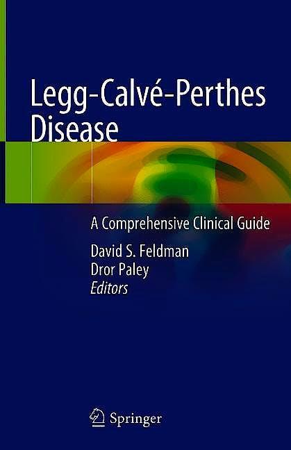 Portada del libro 9781071608524 Legg-Calvé-Perthes Disease. A Comprehensive Clinical Guide