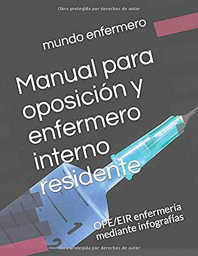 Portada del libro 9781090585615 Manual para Oposición y Enfermero Interno Residente. OPE/EIR Enfermería Mediante Infografías