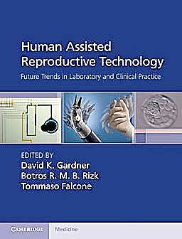 Portada del libro 9781107001121 Human Assisted Reproductive Technology. Future Trends in Laboratory and Clinical Practice