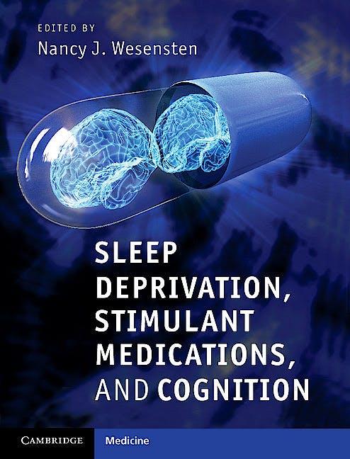 Portada del libro 9781107004092 Sleep Deprivation, Stimulant Medications, and Cognition