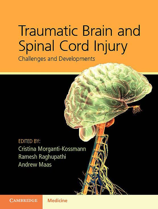 Portada del libro 9781107007437 Traumatic Brain and Spinal Cord Injury. Challenges and Developments