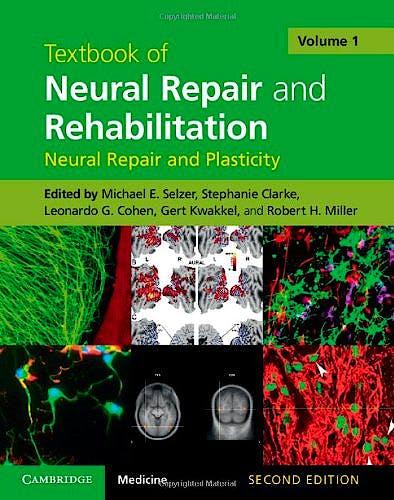 Portada del libro 9781107011670 Textbook of Neural Repair and Rehabilitation, Vol. 1: Neural Repair and Plasticity