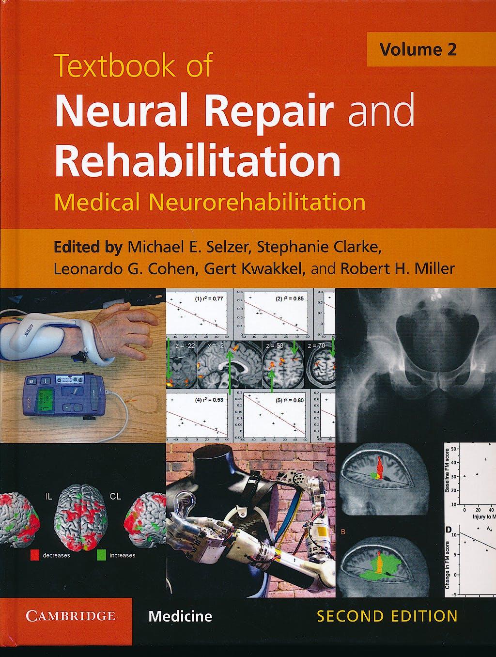 Portada del libro 9781107011687 Textbook of Neural Repair and Rehabilitation, Vol. 2: Medical Neurorehabilitation