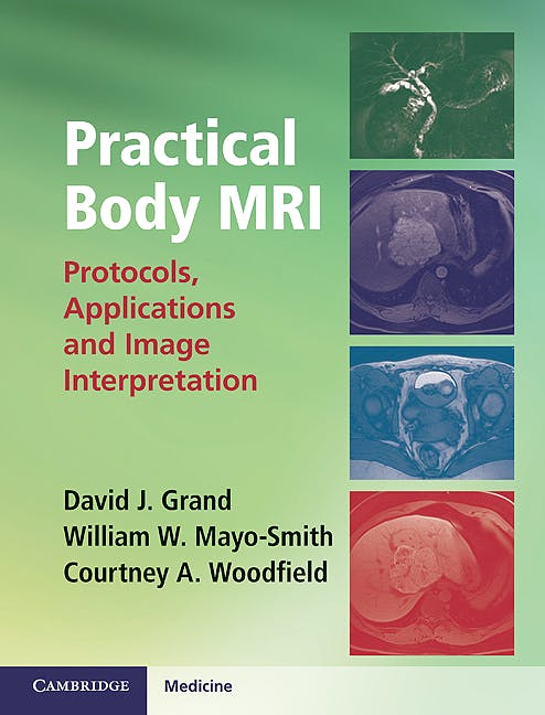 Portada del libro 9781107014046 Practical Body Mri. Protocols, Applications and Image Interpretation
