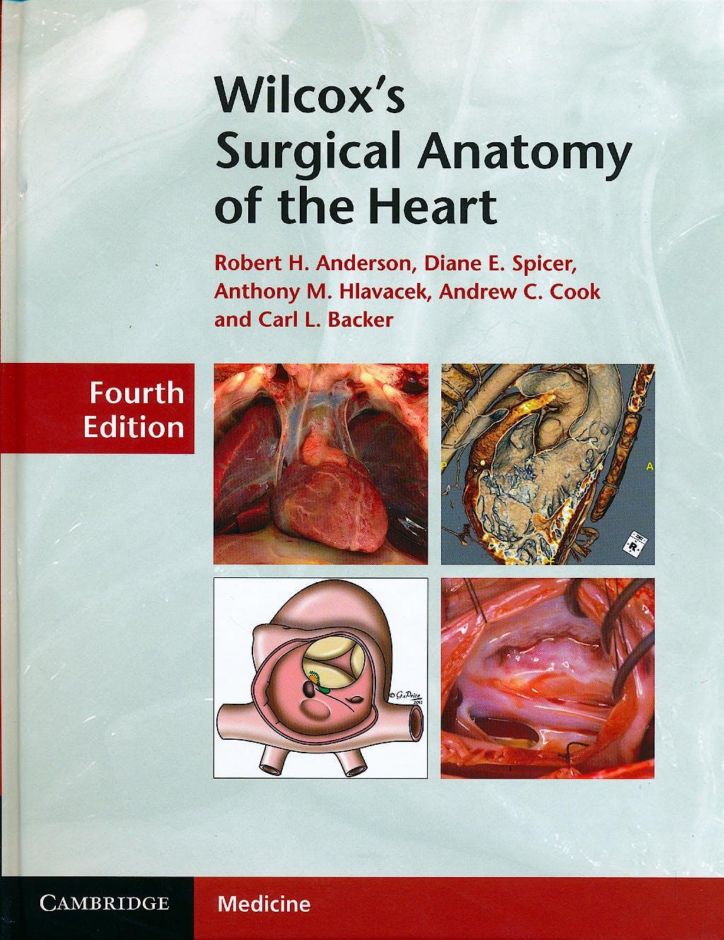 Portada del libro 9781107014480 Wilcox's Surgical Anatomy of the Heart