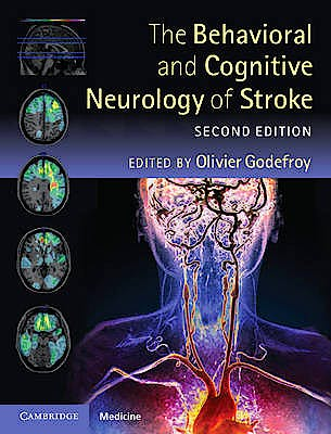 Portada del libro 9781107015579 The Behavioral and Cognitive Neurology of Stroke