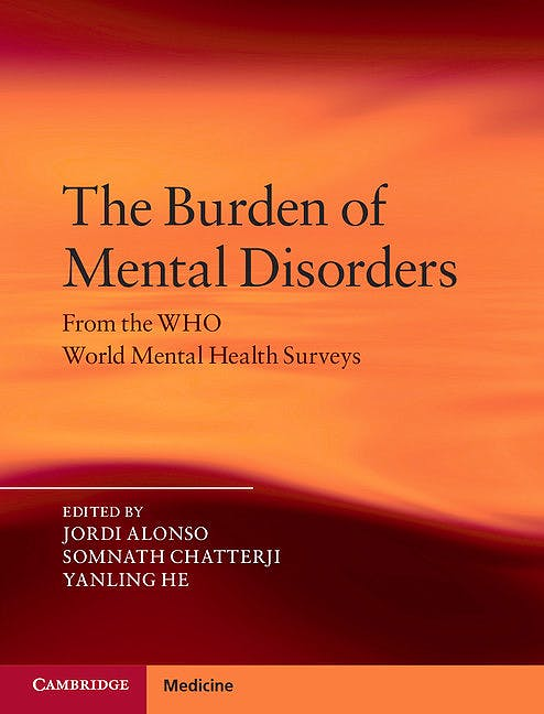 Portada del libro 9781107019287 The Burdens of Mental Disorders. Global Perspectives from the Who World Mental Health Surveys